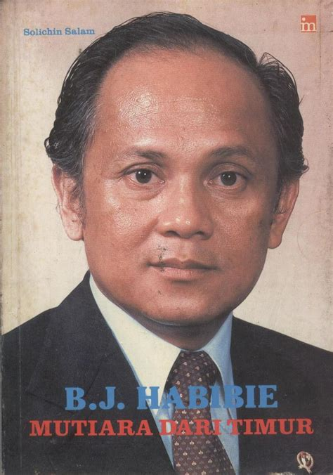 biography about bj habibie b j habibie biography the third president of the