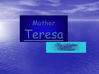 mother teresa biography powerpoint ppt mother teresa to be made saint powerpoint