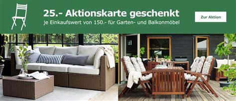 gartenmöbel geschenkt ikea gartenm 246 bel balkonm 246 bel kaufen 25 ikea aktionskarte