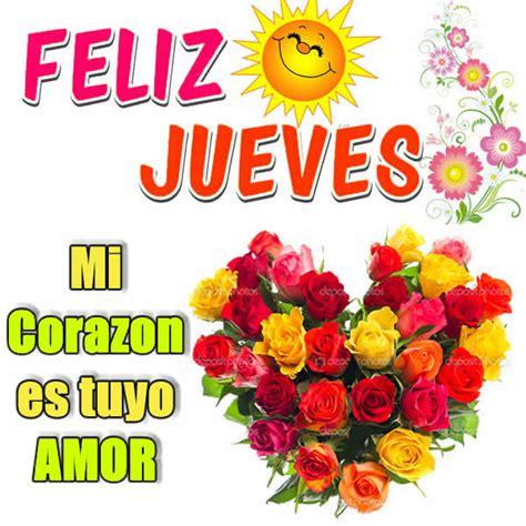 Imagenes Feliz Jueves Te Quiero | palabras de buenos dias jueves musica hoy musica romantica
