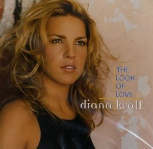 diana krall the look of love diana krall quotes quotesgram