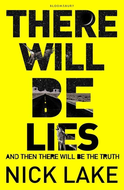 There Will Be Lies there will be lies nick lake bloomsbury children s books