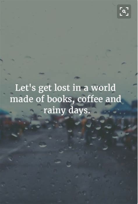 let it rain coffee 0743212045 25 best rainy sunday quotes on raining quotes