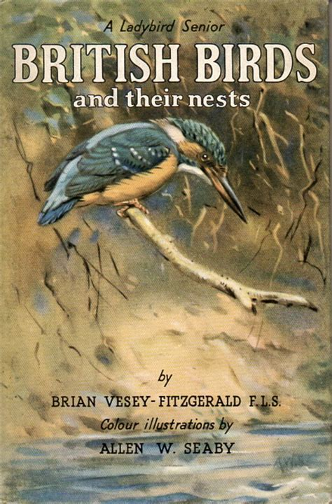 british birds and their nests by brian vesey fitzgerald