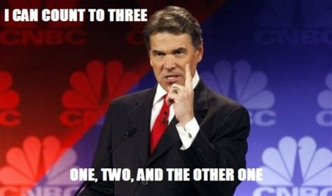 Perry Meme - rick perry meme weknowmemes