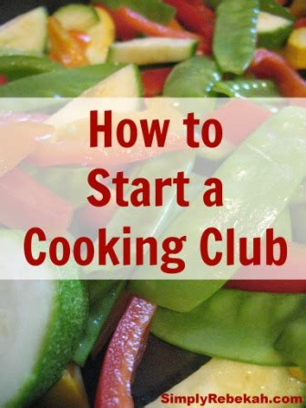 ways to start the church how to start a cooking club