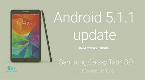 android 5 1 update galaxy tab 4 android 5 1 1 update the android soul