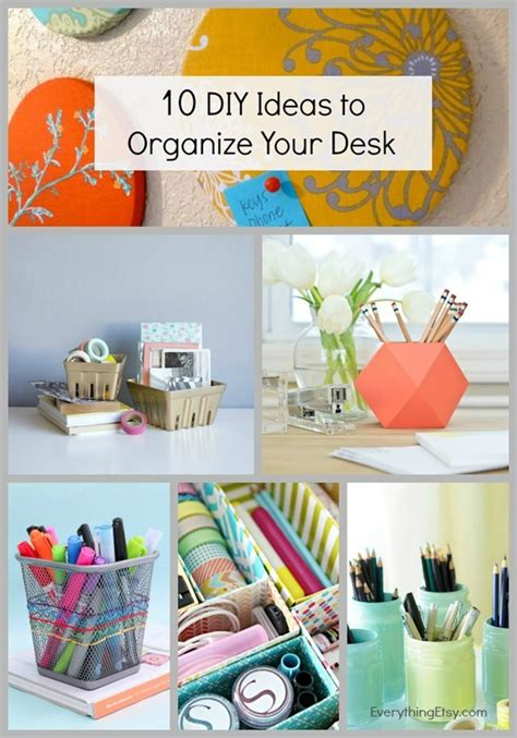 Diy Desk Organization Ideas 10 Diy Ideas To Organize Your Desk