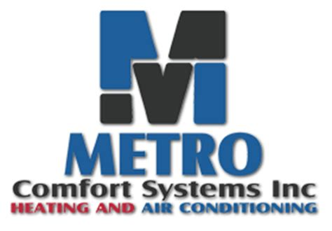 quality comfort systems metro comfort systems heating air conditioning