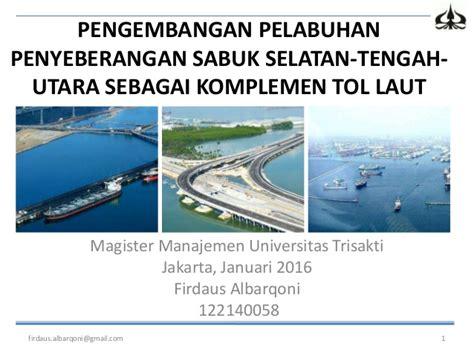 layout pelabuhan peti kemas pengembangan pelabuhan penyeberangan sabuk selatan tengah