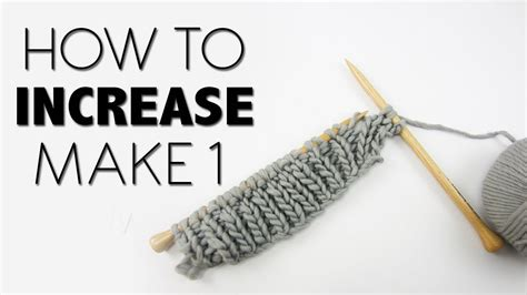 how to increase in knitting knitting tutorial how to increase