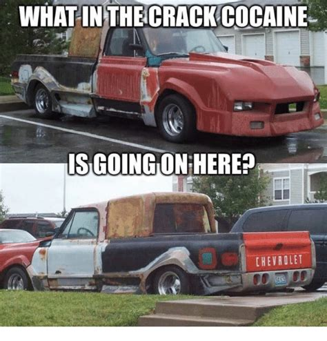 chevrolet memes what in the cocaine isgoing onheres chevrolet meme