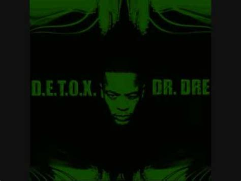 Dr Dre Look Out For Detox by Dr Dre New Album D E T O X Smokin 4 Hours