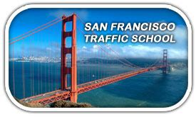 Superior Court Of California County Of San Francisco Search San Francisco Traffic School Trafficschool