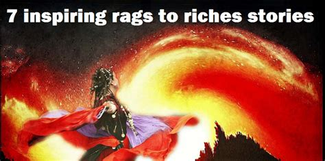 7 Rags To Riches Stories 7 inspiring rags to riches stories of entrepreneurs