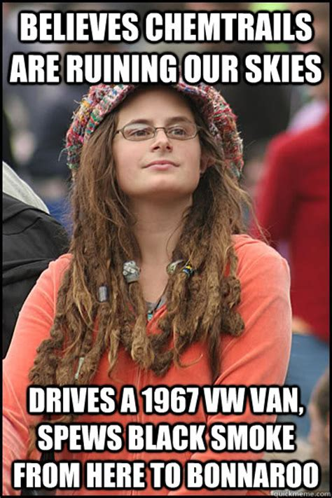 Bonnaroo Meme - believes chemtrails are ruining our skies drives a 1967 vw