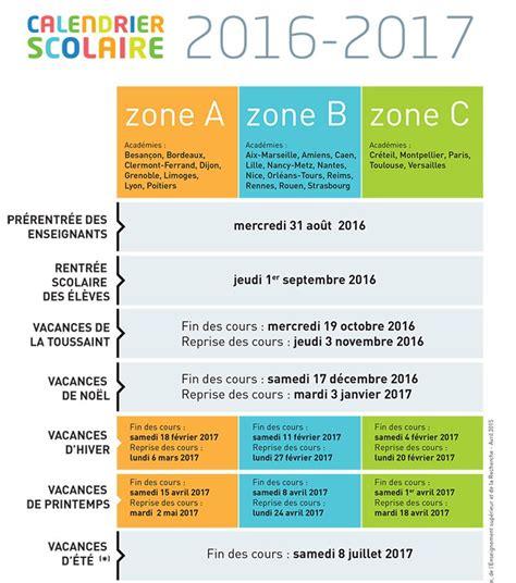 Dates Vacances Scolaires 2016 Calendrier Scolaire Les Dates Des Vacances 2016 2017 Le