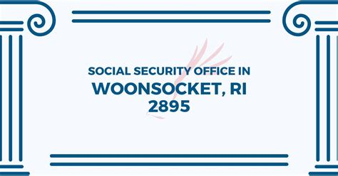 Social Security Office Ri by Social Security Office In Woonsocket Rhode Island 02895