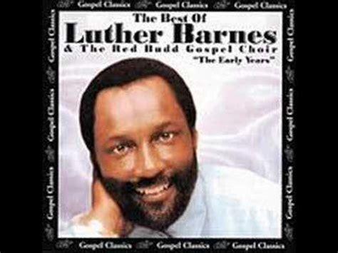 Lyrics To Jesus Cares By Luther Barnes i m still holding on lyrics