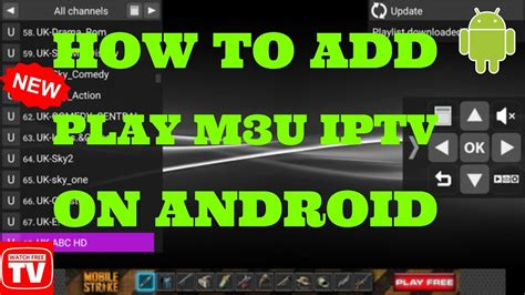 how to play from android to tv how to add play m3u iptv list on any android device free tv channels tv 2017