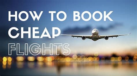 how to book cheap flights best cheap airfare
