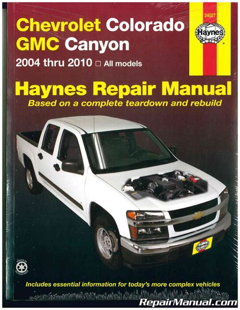 haynes chevrolet colorado gmc canyon 2004 2010 auto repair manual