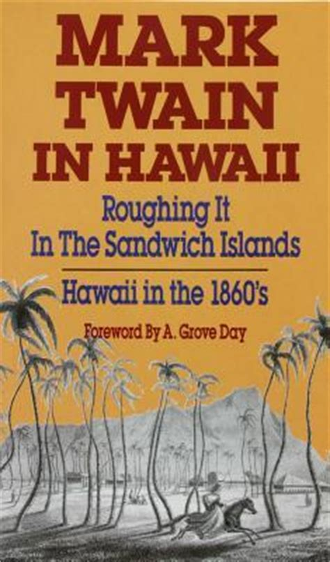 roughing it books in hawaii roughing it in the sandwich islands