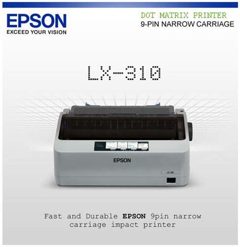 Dijamin Epson Dot Matrix Lx 310 jual epson printer lx 310 printer dot matrix murah