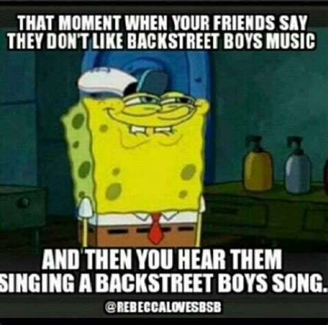 Backstreet Boys Meme - 100 best images about bsb 4 life on pinterest
