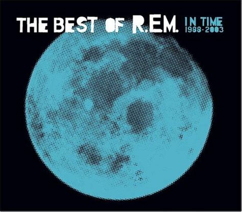 rem best the best of r e m 1988 2003 r e m rem gh2