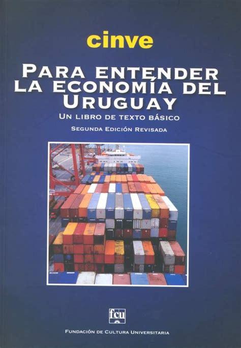 para entender la fotografa para entender la econom 237 a del uruguay coautor sextante