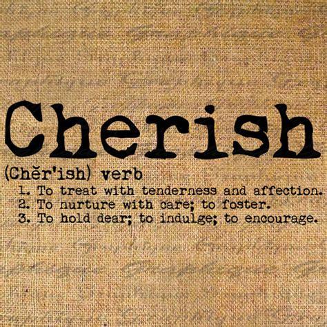 quotes  cherish  quotes