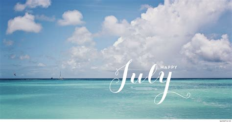 top july  july sayings pics