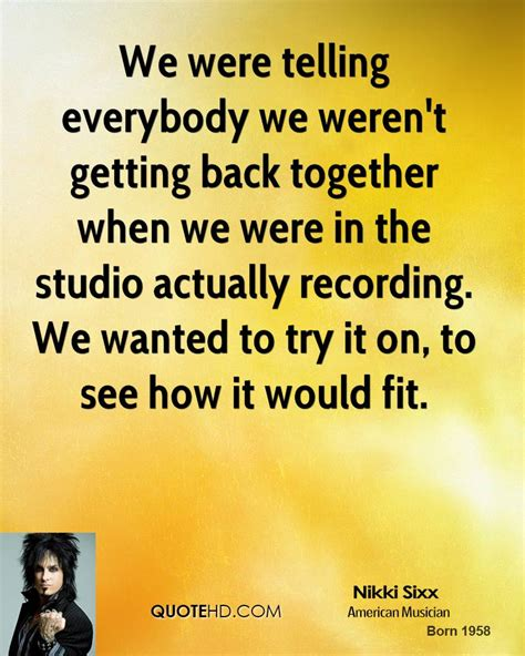 Are They Back Together by Were Back Together Quotes Quotesgram
