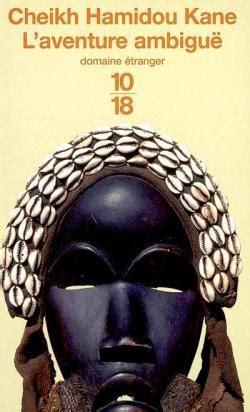 libro laventure ambigue l aventure ambigu 235 cheikh hamidou kane babelio
