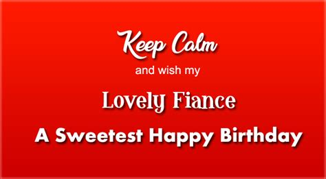 wishes for fiance happy birthday wishes for fiance wishes4lover
