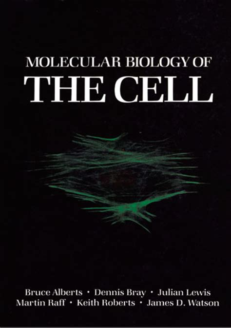 Molecular Biology Of The Cell molecular biology of the cell bruce alberts