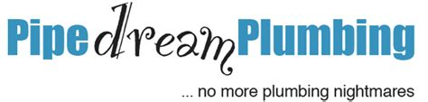 Pipedream Plumbing by Home Pipe Plumbing