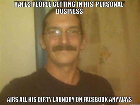 Dirty Laundry Meme - this tard quickmeme