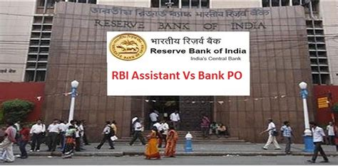 Rbi Careers For Mba by Rbi Assistant Vs Bank Po Which One Is Better