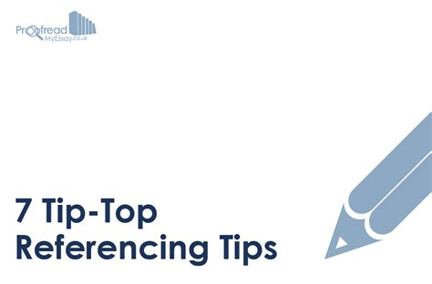 7 Absolutely Great Tips by 7 Tip Top Referencing Tips Proofread My Essay S