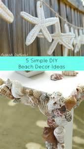simple diy home decor ideas 5 simple diy beach decor ideas diy cozy home