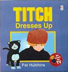 titch red fox picture titch dresses up red fox picture book pat hutchins 9780099266495 amazon com books