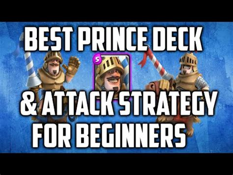 clash royale best prince deck and attack strategy for beginners