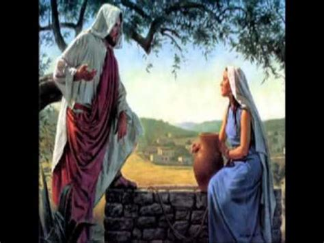 imagenes de jesus y la samaritana jesus e a samaritana eli 227 oliveira youtube