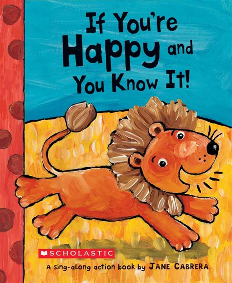Books And You by If You Re Happy And You It By Cabrera Scholastic