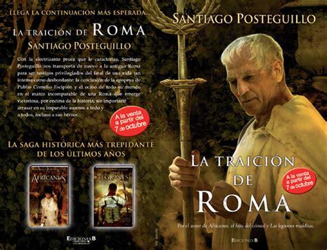 la traicin de roma nueva novela de santiago posteguillo sitio web oficial de santiago posteguillo