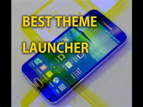 themes for rooted galaxy s5 best galaxy s5 theme for older phones no root 2015