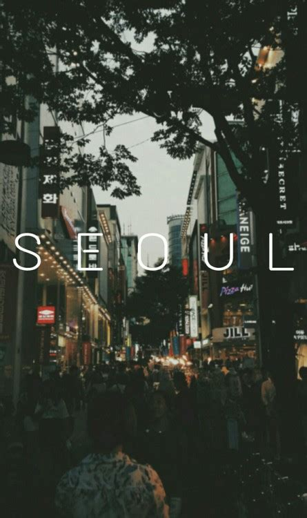 wallpaper iphone 5 korea visit seoul south korea tumblr