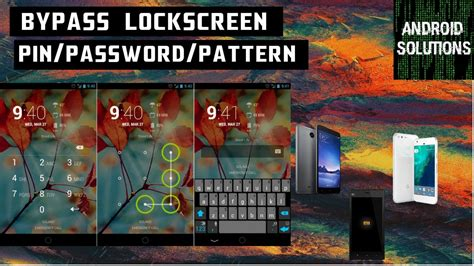 bypass pattern password android bypass any android lockscreen pin pattern password